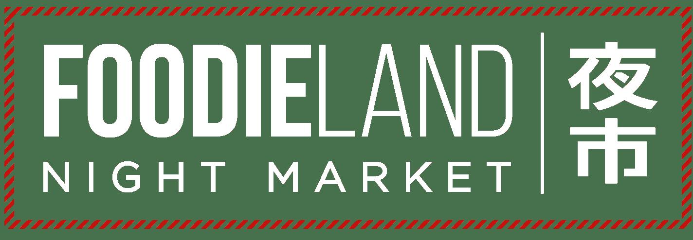 FoodieLand Night Market | 夜市